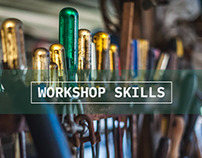 Workshop skills