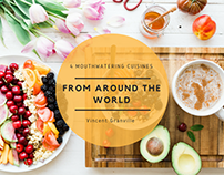 4 MOUTHWATERING CUISINES FROM AROUND THE WORLD