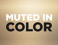 Muted in Color (Kinetic Typography)