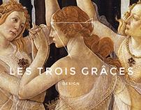 LES TROIS GRÂCES DESIGN