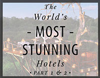 The World's Most Stunning Hotels Newsletter