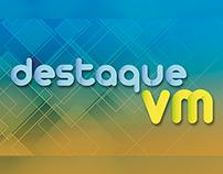 Programa Destaque VM | Criação de logo