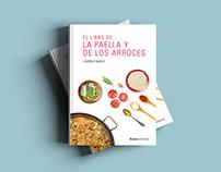Libro de cocina: la paella y los arroces