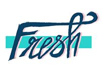 - Fresh -