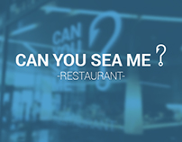 Can you sea me - Restaurant -