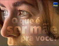 Itaú :: Campanha Dia das Mães - Endomarketing