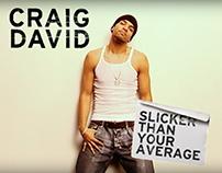 Craig David Slicker Than Your Average On Behance