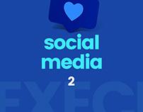 Executiva | Social Media (pt. 2)