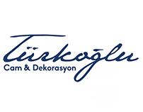 Türkoğlu Cam & Dekorasyon