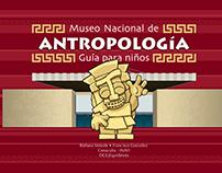 Guía para niños. Museo Nacional de Antropología.