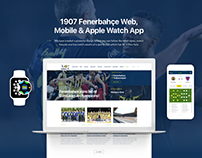 1907 Fenerbahce Website, Mobile & Apple Watch Apps