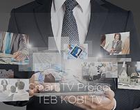 TEB KOBİ TV / Smart TV Project