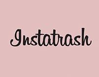 INSTATRASH