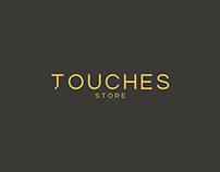 TOUCHES STORE
