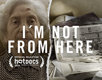 IM NOT FROM HERE / Cine Chileno (hotdocs)
