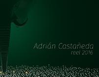 Adrián Castañeda REEL 2016