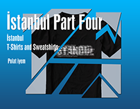 İstanbul T-Shirts and Sweatshirts Part Four