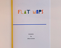 Flat Maps, An Animation Guide
