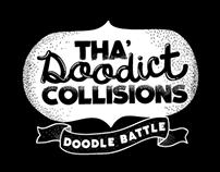 Tha Doodict Collisions
