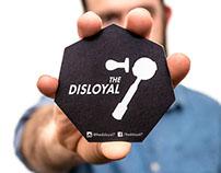 The Disloyal 7