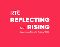 RTÉ 1916 Commemoration - Reflecting the Rising Event