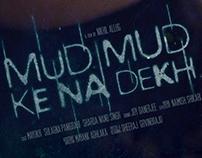 Mud Mud Ke Na Dekh