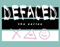 DEFACED: Design Series