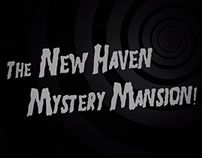 The New Haven Mystery Mansion - Oculus Rift Project