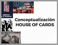DISE1107_Conceptualización House Of Cards