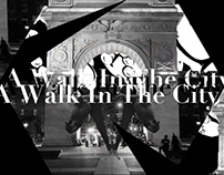 A Walk In The City | Motion Graphics