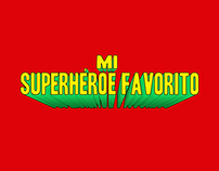 Mi Super Héroe Favorito - Cinemark