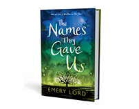 Emery Lord - The Names They Gave Us Cover