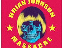 The Brian Johnson Massacre