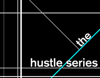 The Hustle Series