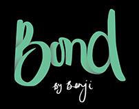 Bond By Benji