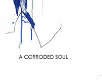 A Corroded Soul