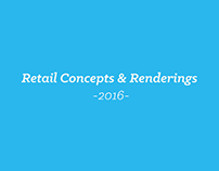 Retail Concepts & Renderings 2016