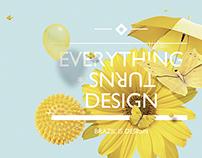 Everything turns design