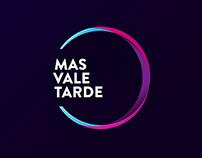 Mas Vale Tarde - Branding