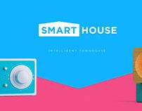 Smart house.