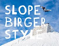 Slope Birger Style 2018