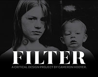 Filter: A Look into our Future
