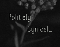 Politely Cynical Typeface
