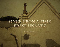 ONCE UPON A TIME (The film)