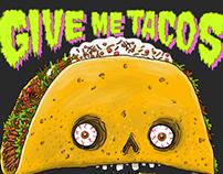 Tacos til I Die