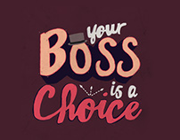Your Boss is a Choice