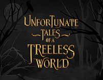 Unfortunate Tales of a Treeless World