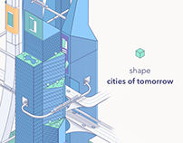 Shape Cities of Tomorrow