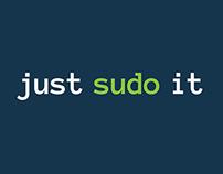 Just SUDO It