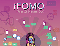 iFOMO (iFear Of Missing Out) | Illustrative Infographic